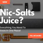 Nic Salts Juice EXPLAINED: It's E Juice (But Not As You Know It)