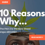 10 Reasons The Pax 3 Is The Best Portable Vaporizer For Weed