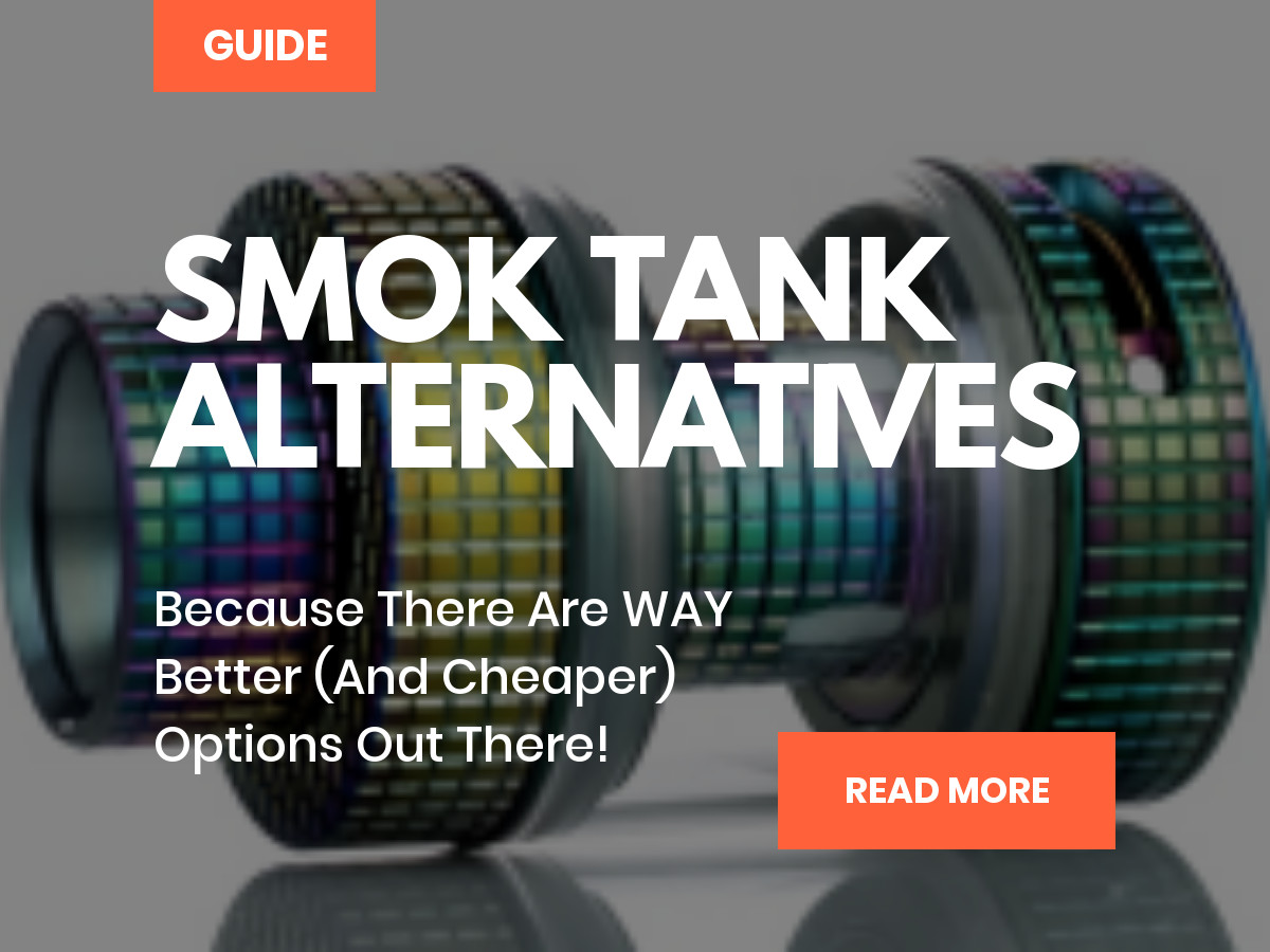 SMOK tank alternatives