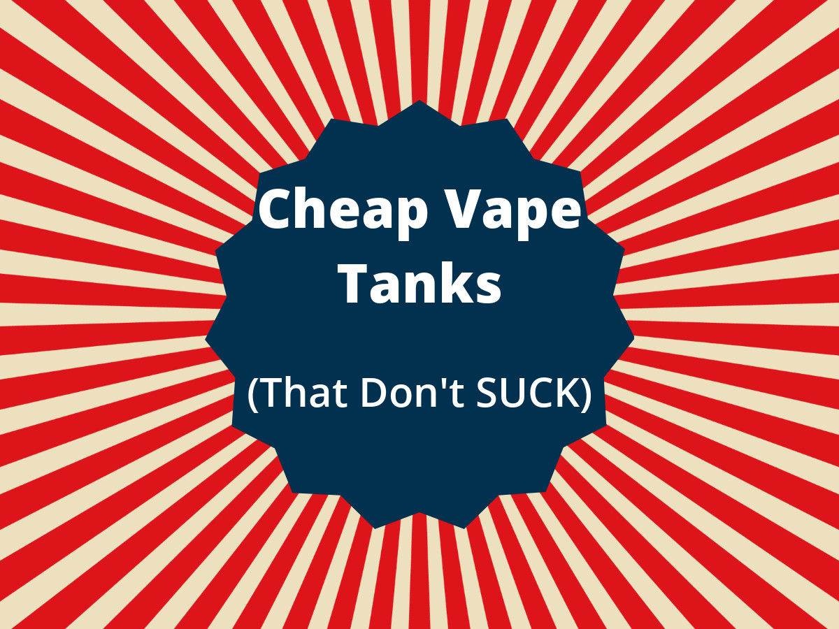 cheap vape tanks