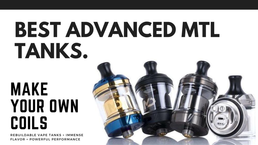 best advanced mtl tanks